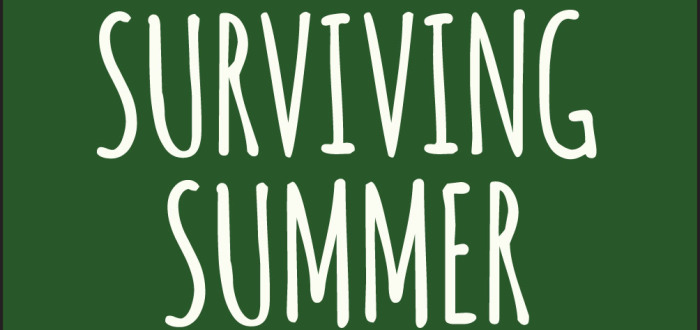 Surviving Summer